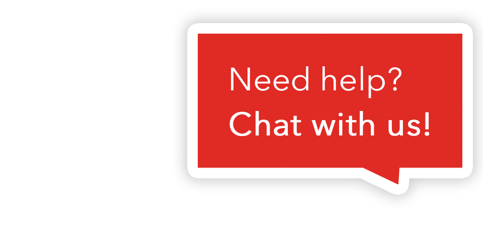 Need help? Chat with us!